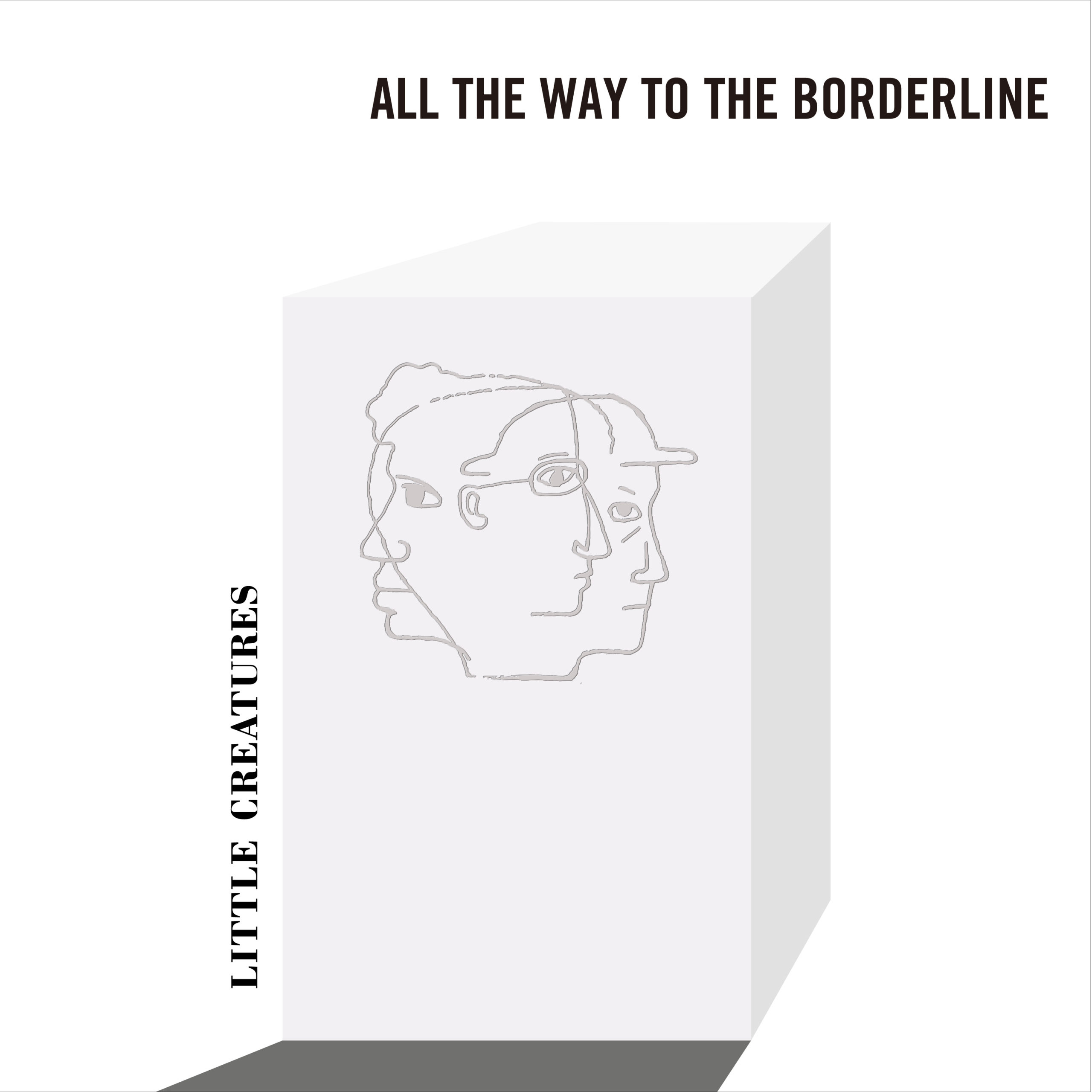 ALL THE WAY TO THE BORDERLINE(配信シングル)