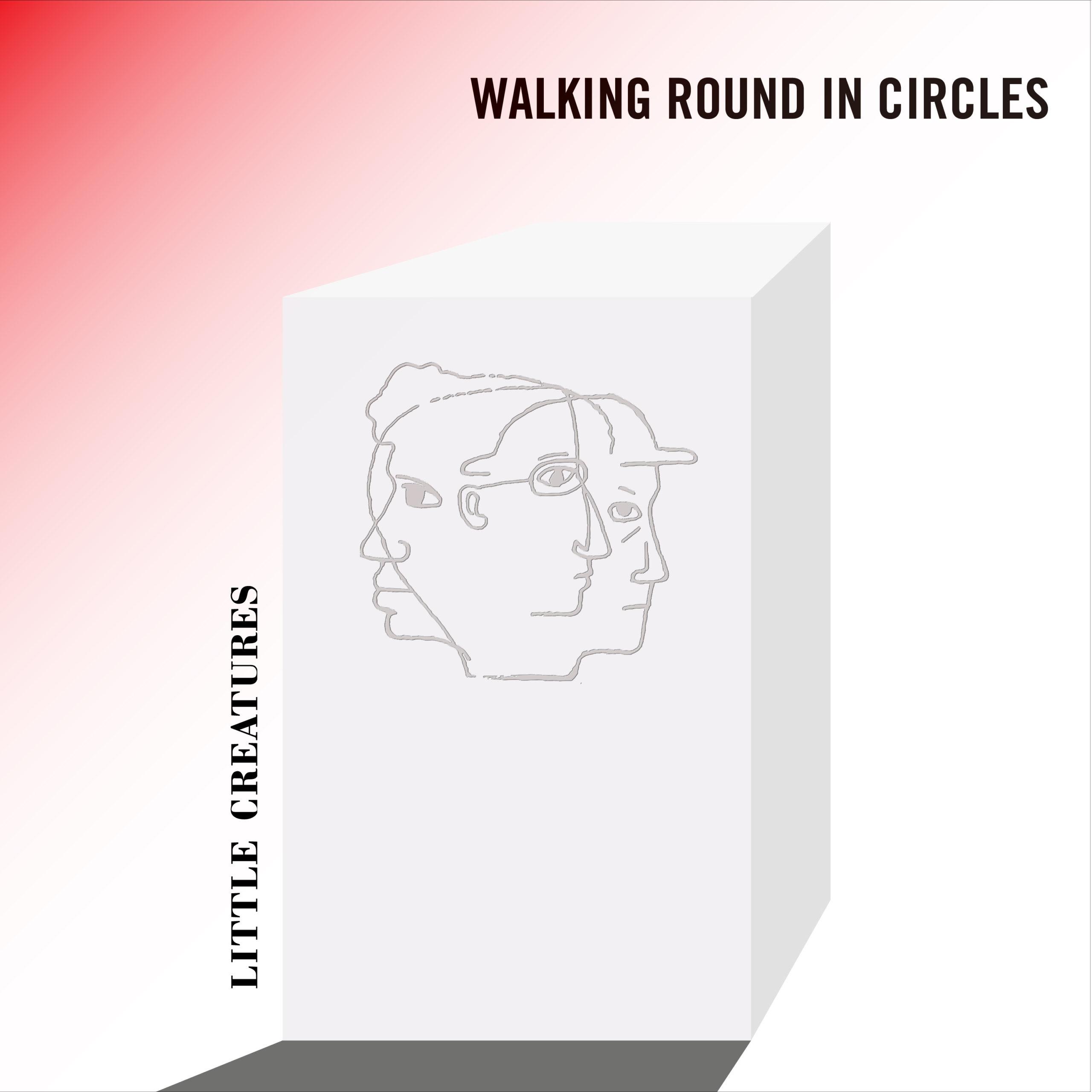 WALKING ROUND IN CIRCLES(配信シングル)